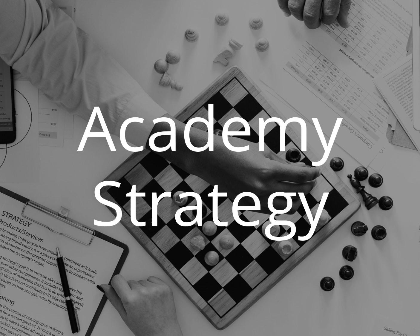 Academy Strategy 1